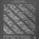 7 - Interventi per i parcheggi e le aree di scambio, collana di documentazione della Ripartizione XIV - Mobilità e traffico del Comune di Roma, 1985 - Copertina
