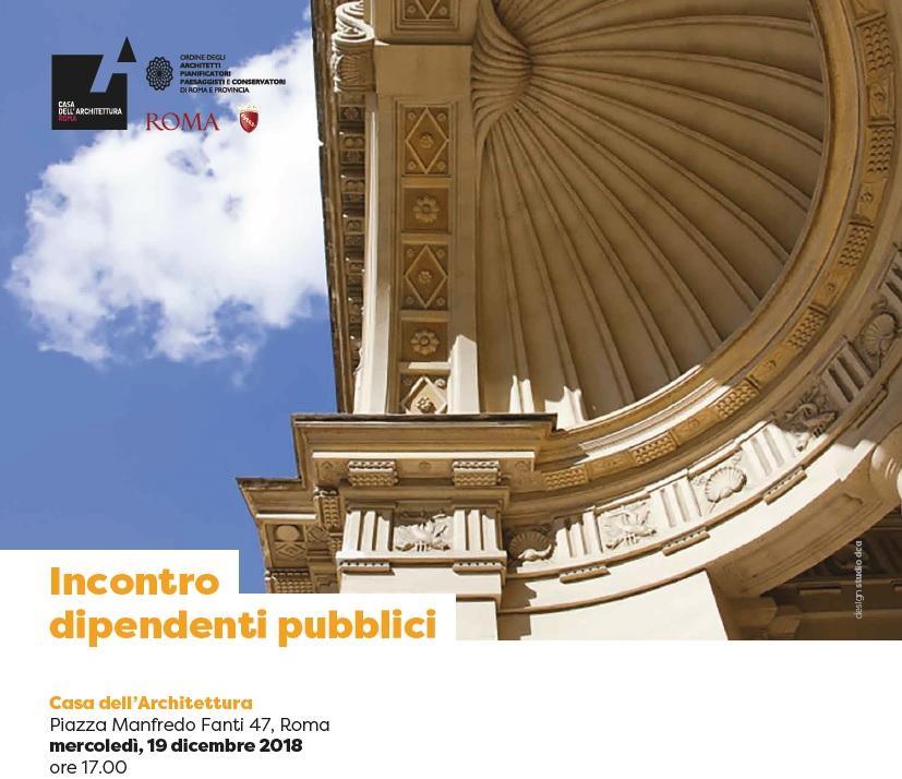 Incontro dipendenti pubblici ordine degli architetti di roma for Roma ordine architetti