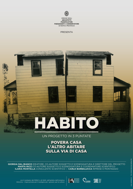 Habito / Povera Casa / L\'altro abitare / Sulla Via di Casa ...